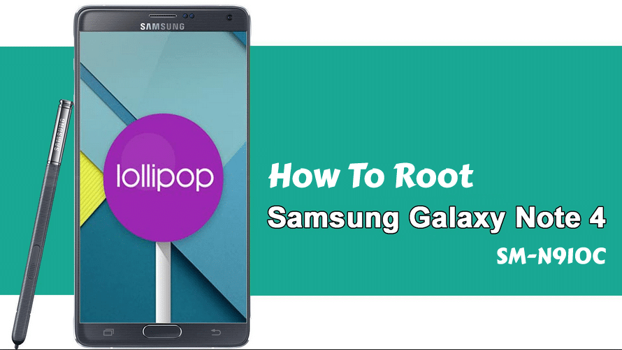 Root Galaxy Note 4 N910C on Android 5.1.1 Lollipop - How To