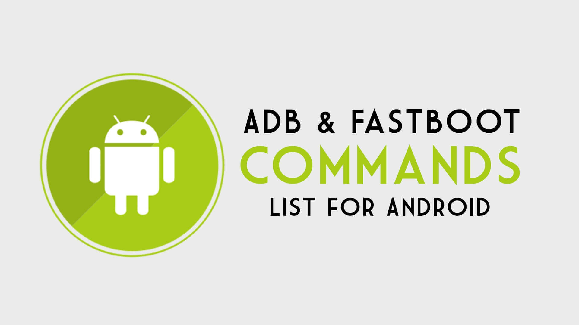 ADB Fastboot Commands for Android