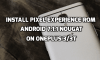 Flash Pixel Exerience ROM on OnePlus 3