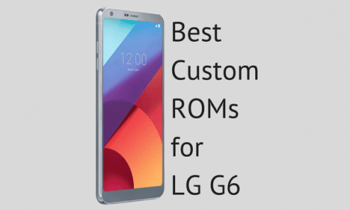 Download and Install Top 5 Custom ROMs on LG G6 1