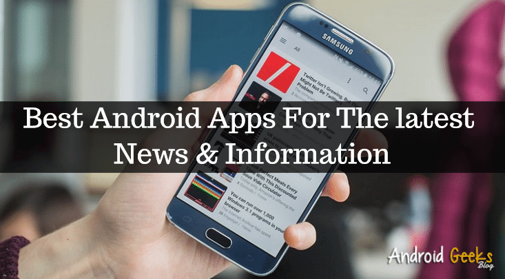 Best 3 Android News And Information Apps