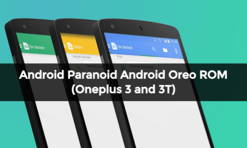 Install Android Oreo Based Paranoid Android ROM on Oneplus 3 and 3T 3