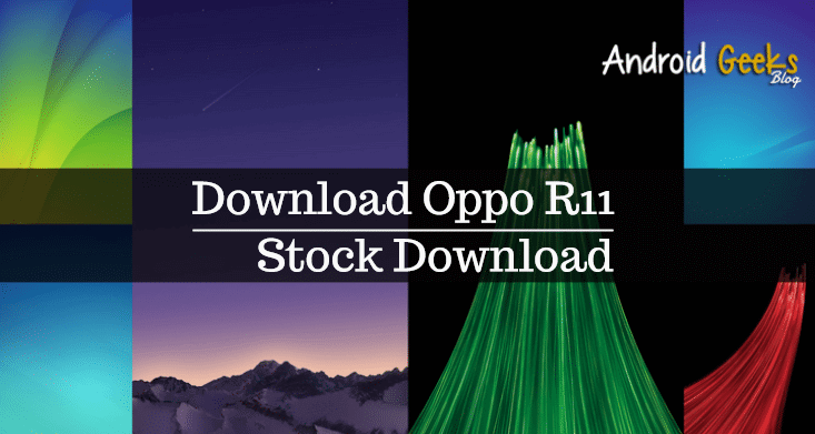 Download Oppo R11 Wallpapers HD for Android