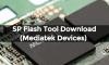 Download SP Flash Tool For MediaTek Devices