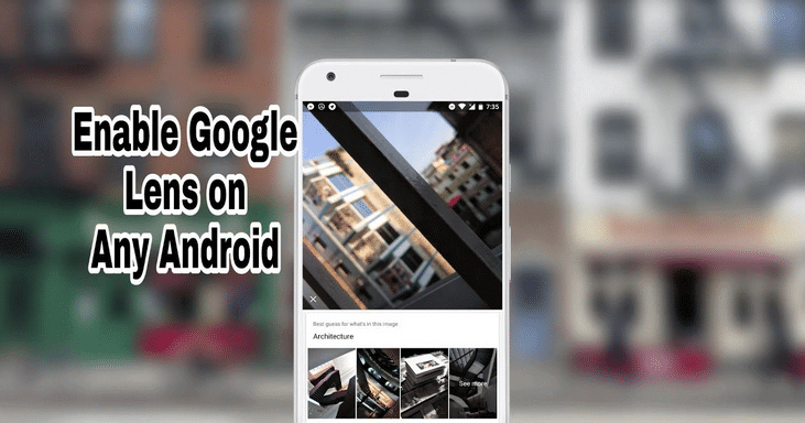 Google Lens on any Android phone [Root]