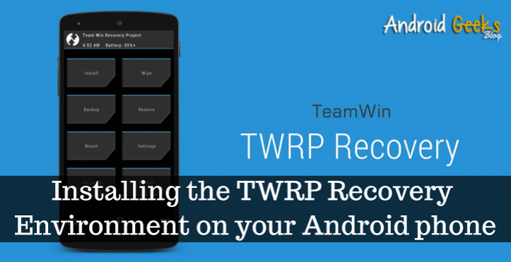 TWRP Recovery Environment