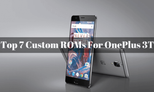 Download and Install Top 7 Custom ROMs on OnePlus 3T 1