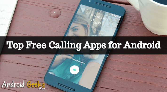Top-Free-Calling-Apps-for-Android
