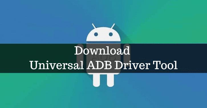 Download Universal ADB Driver Tool 1