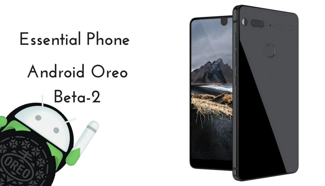 Android Oreo Beta 2 on Essential Phone