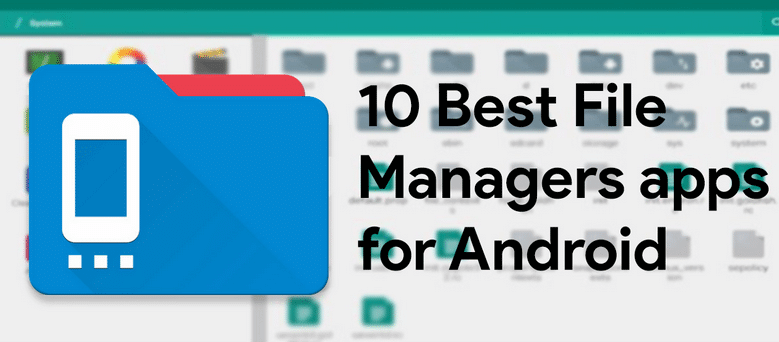 10 Best File Management Apps for Android 1