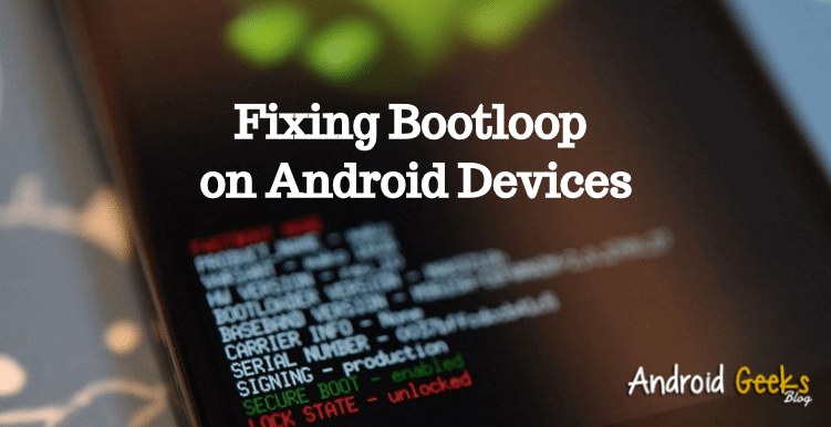 Fixing Bootloop on Android Devices