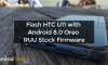 Flash HTC U11 with Android 8.0 Oreo RUU Stock Firmware