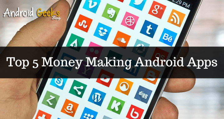 Money Making Android Apps