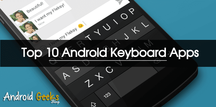 Top 10 Android Keyboard Apps