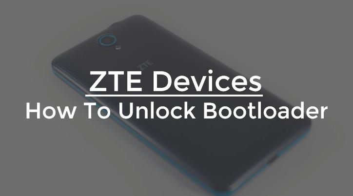 unlock bootloader ZTE Devices