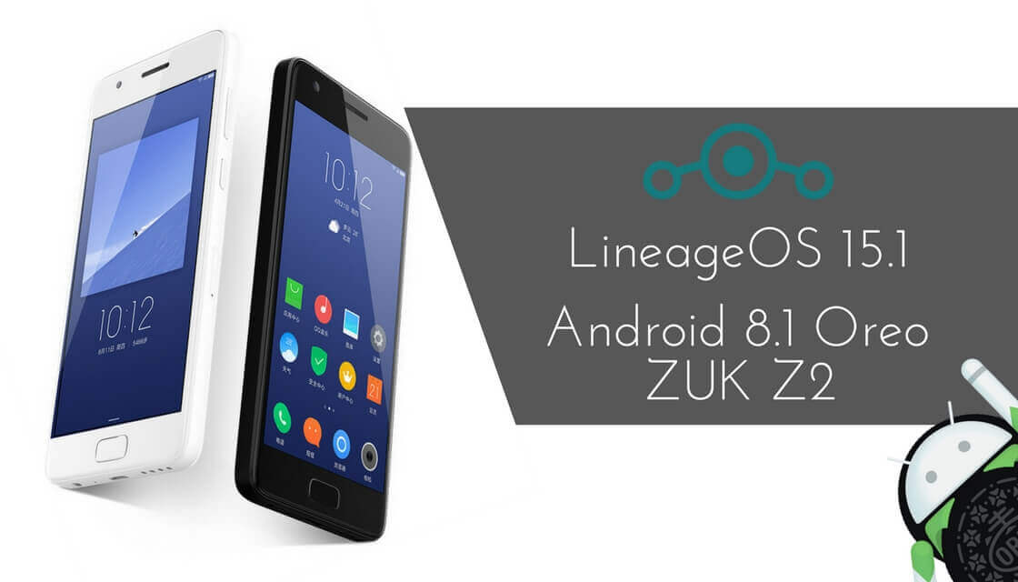 LineageOS 15.1 on ZUK Z2