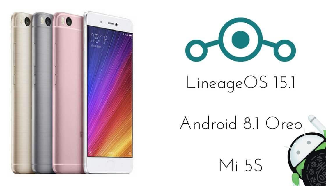 LineageOS 15.1 on Xiaomi Mi 5s