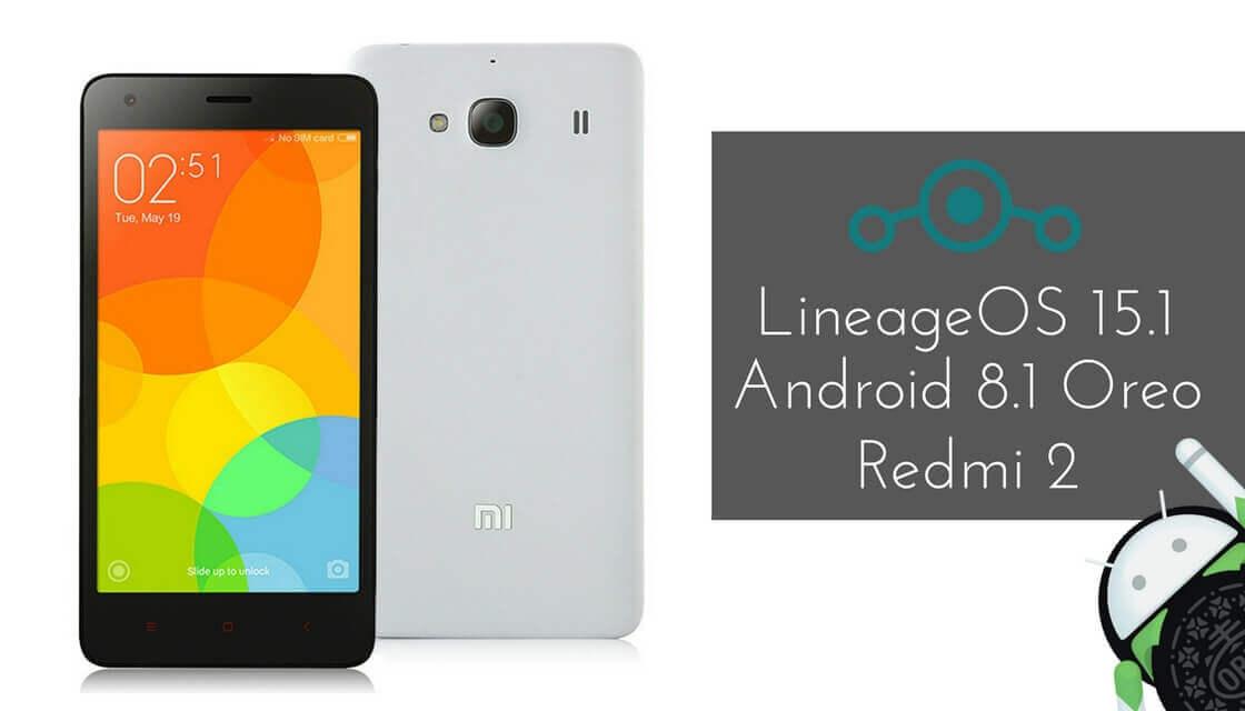 LineageOS 15.1 on Xiaomi Redmi 2