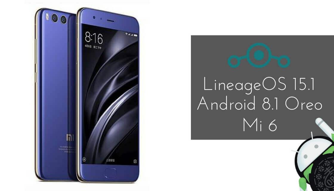 LineageOS 15.1 on Xiaomi Mi 6