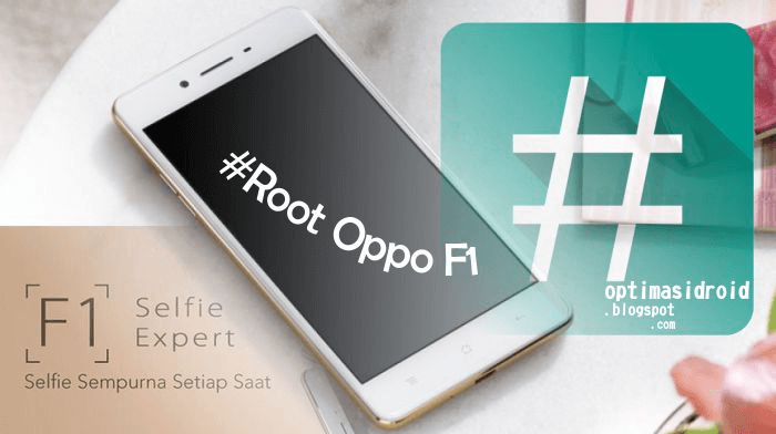 Root Oppo F1S (A1601) And Install TWRP Recovery