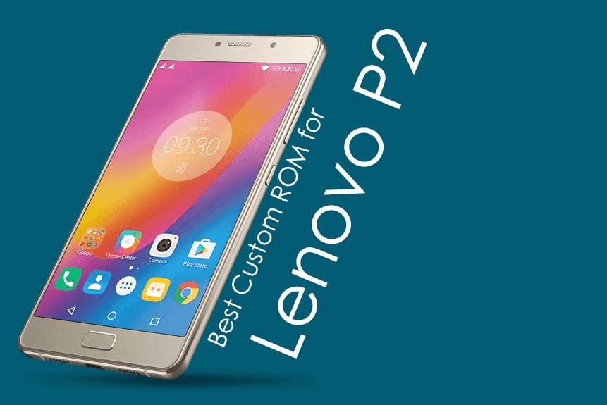 How To Install Resurrection Remix Oreo on Lenovo P2 (Android 8.1 Oreo) 1