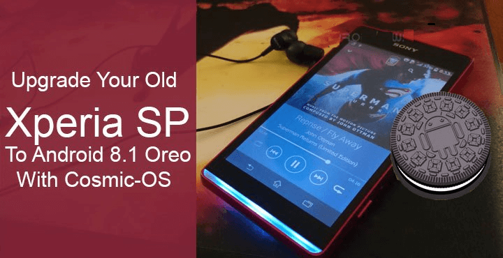 Xperia SP to Android 8.1 Oreo