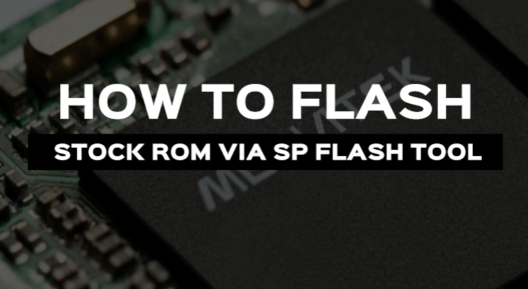 How to Flash MediaTek Stock ROMs With SP Flash Tool 1