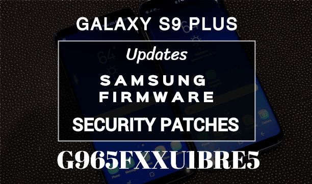 G965FXXU1BRE5 May 2018 Security Patch