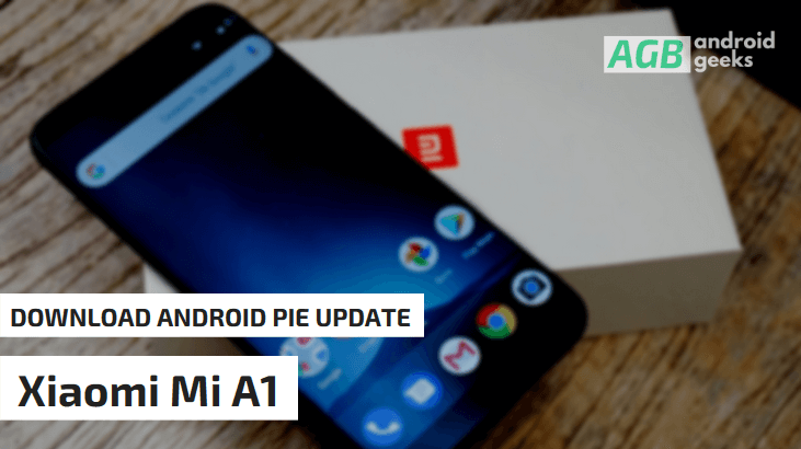 Install Xiaomi Mi A1 Android Pie Update (V10.0.3.0)