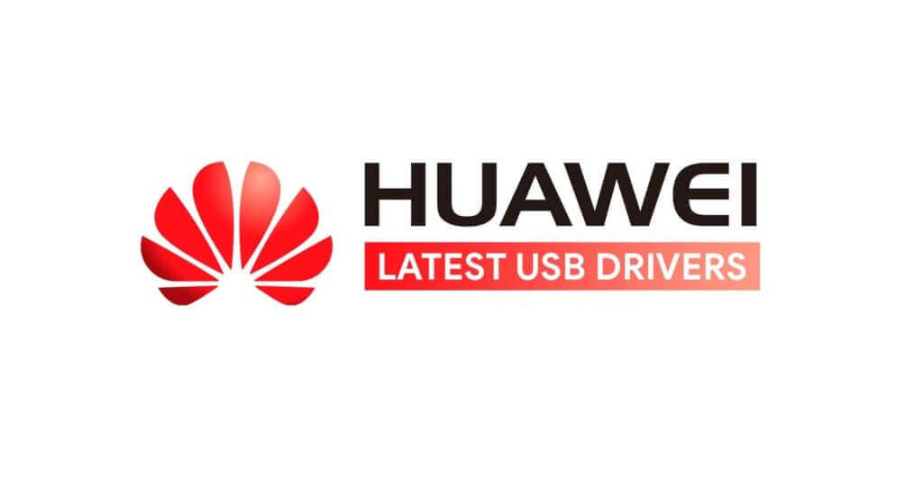 Download-latest-Huawei-USB-drivers