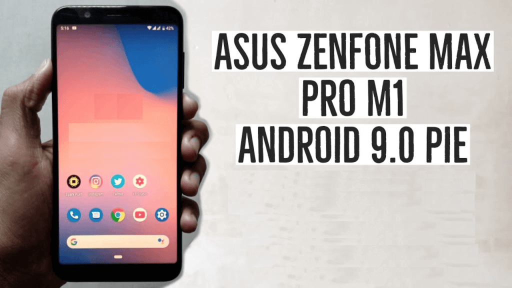 Android pie for Asus Zenfone Max Pro M1