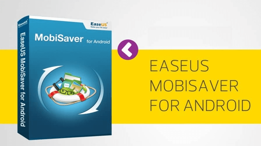 Download Android Data Recovery EaseUS MobiSaver For Android