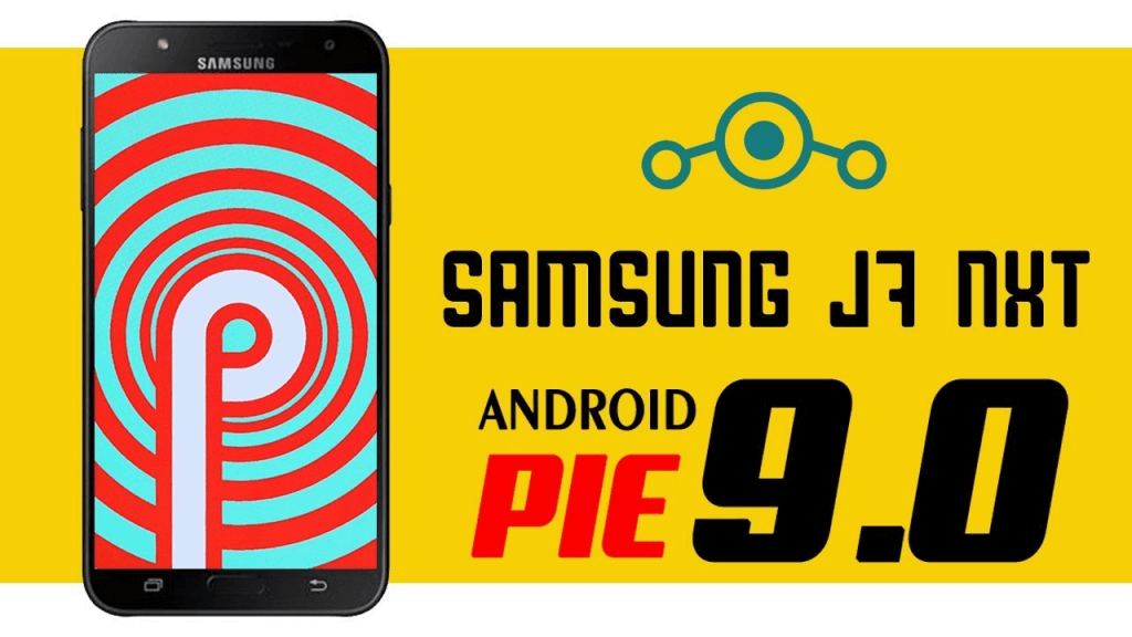 Android Pie for Galaxy J7 Nxt