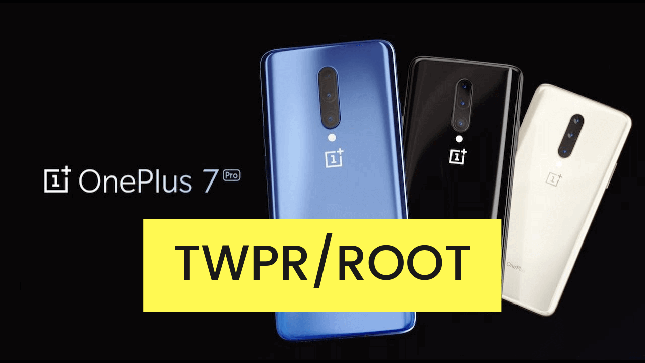 How to Install official TWRP recovery on OnePlus 7 Pro