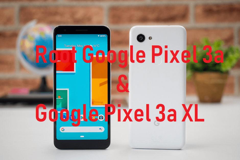 Root Google Pixel 3a