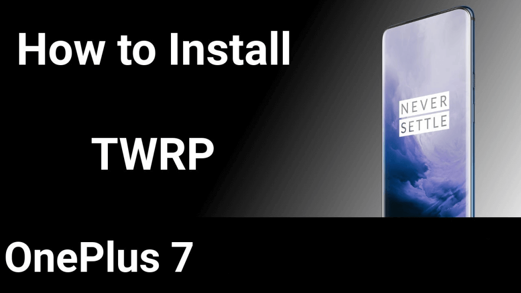 install official TWRP recovery on OnePlus 7