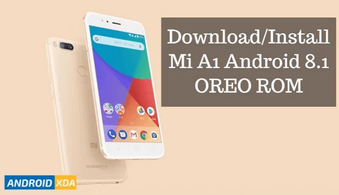 Install-Mi-A1-Android-8.1-OREO-ROM
