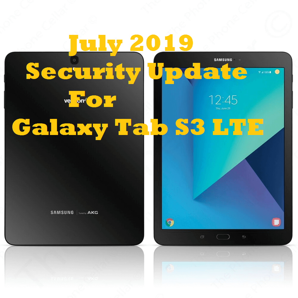 July 2019 security update for Galaxy Tab S3 LTE