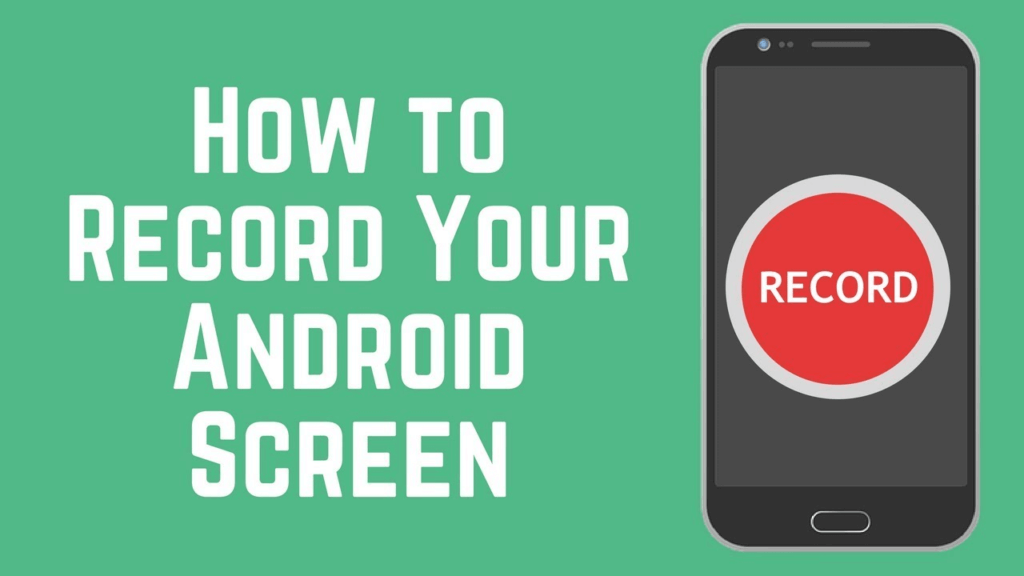 Screen Record On Android Phone