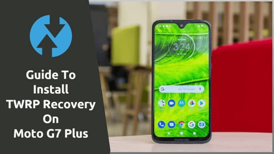 TWRP recovery for Moto G7 Plus