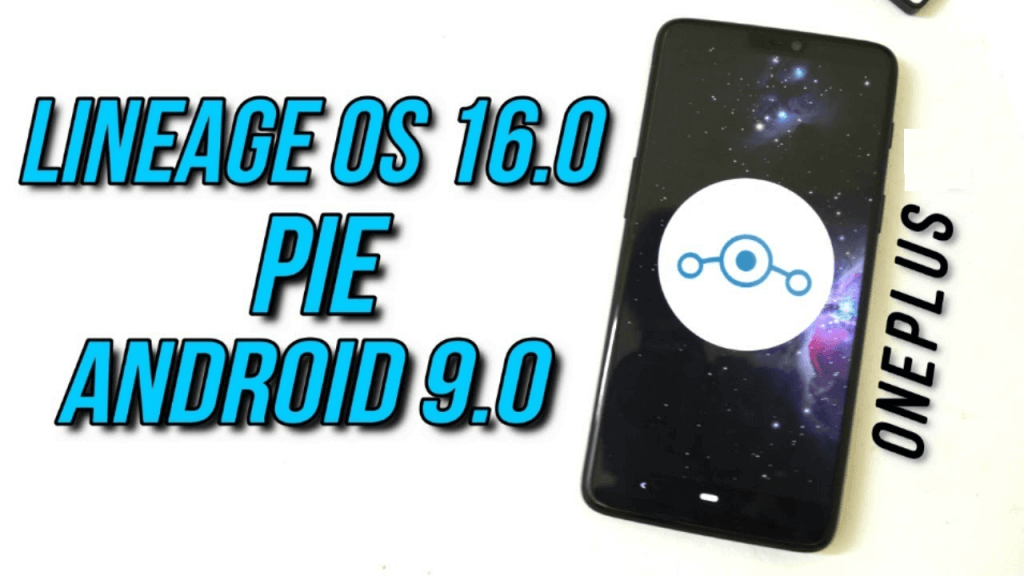 Lineage OS 16 For OnePlus 6T