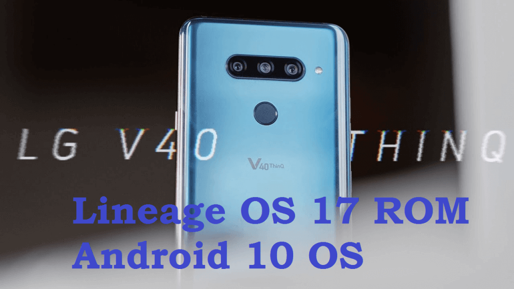 Android 10 for LG V40 ThinQ