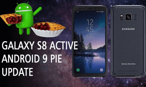 Android Pie for T-Mobile Galaxy S8 Active