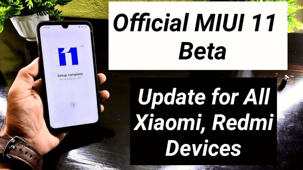 Beta MIUI 11 Update For Xiaomi Devices