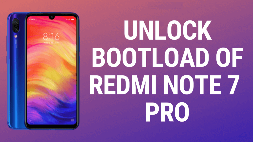 unlock bootloader on Redmi Note 7 Pro