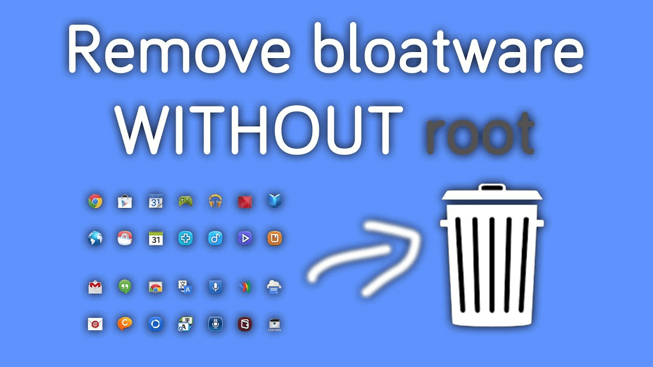 Uninstall Bloatware And System Apps In Android Phones