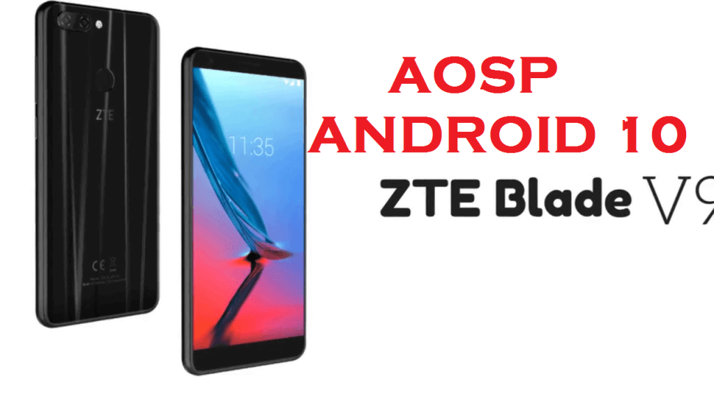 Android 10 for ZTE Blade V9