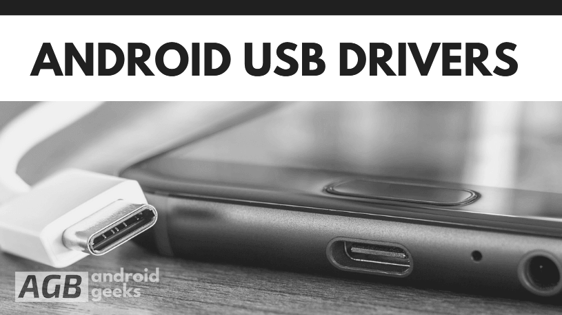 Download Android USB Drivers for Windows and Mac