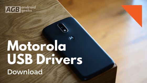 Motorola USB Drivers Download Free Latest All Models